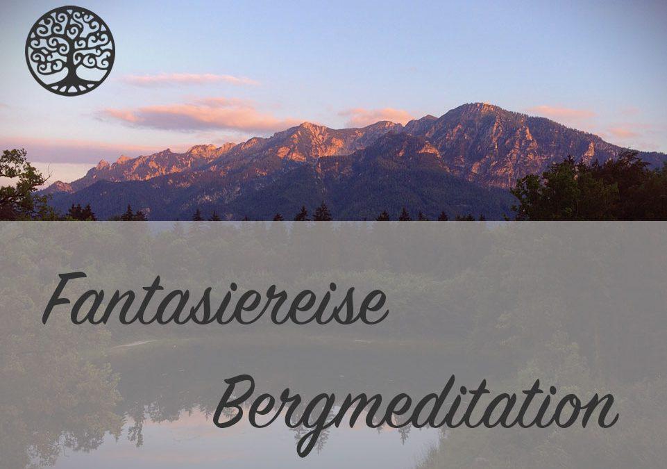 Die neue Bergmeditation ist online